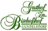 Gasthof Zum Bischofshof